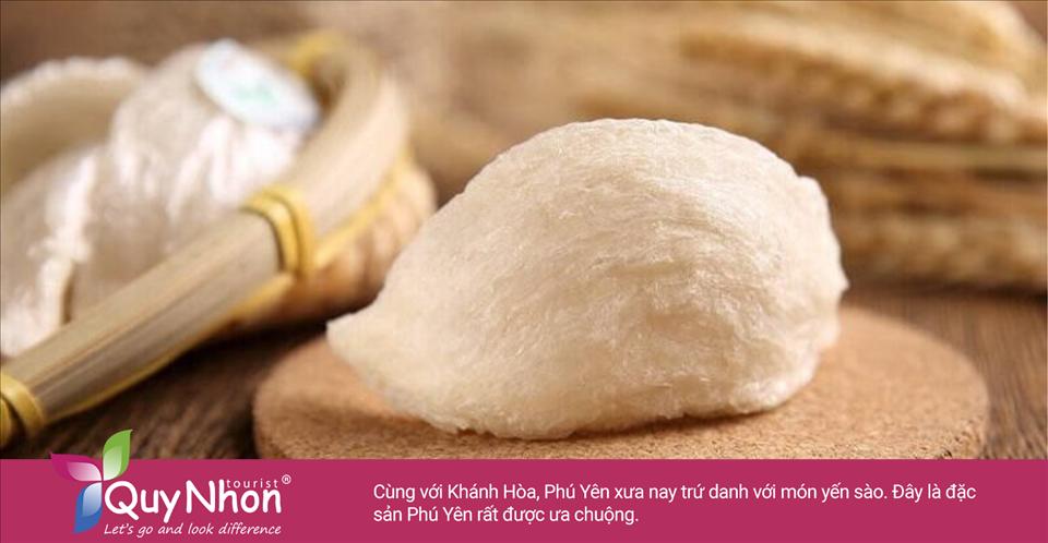 Cùng với Khánh Hòa, Phú Yên xưa nay trứ danh với món yến sào.