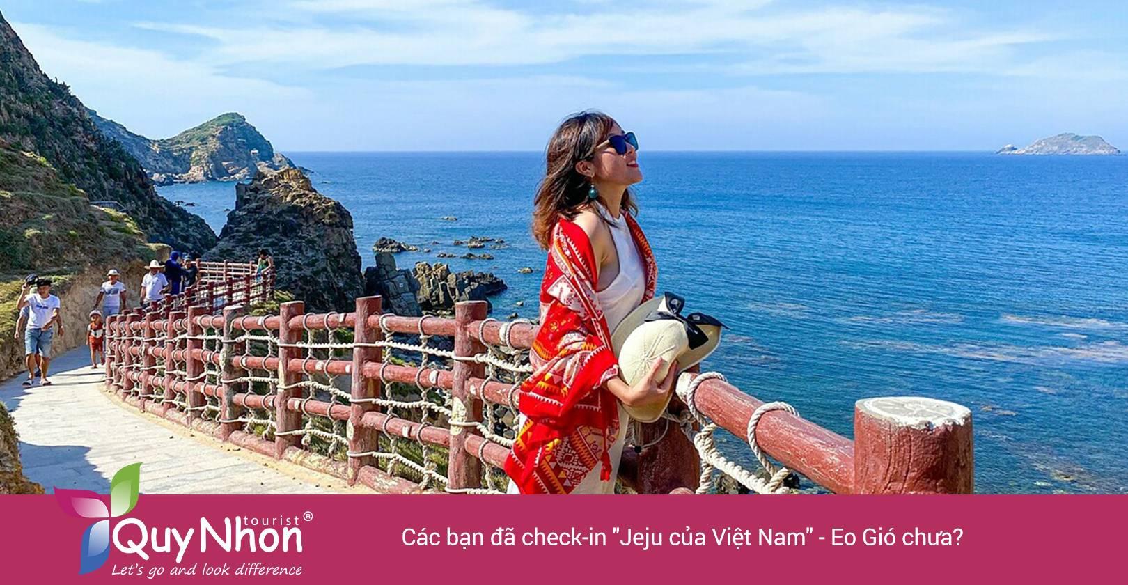 Eo gió - điểm đến tuyệt vời trên bản đồ du lịch Quy Nhơn Bình Định.